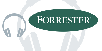 Forrester Research: Why Customer Experience? Why Now?