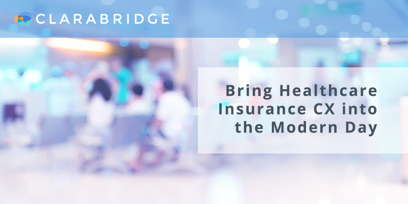 Bring Healthcare Insurance CX Into the Modern Day