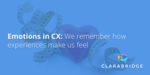 8-24-16 emotions in CX- we remember how experiences make us feel