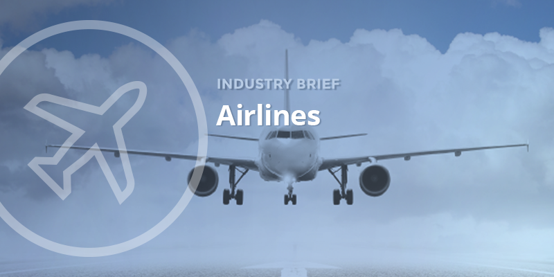 Industry Brief: Airlines