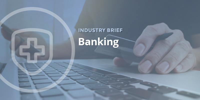 Industry Brief: Banking