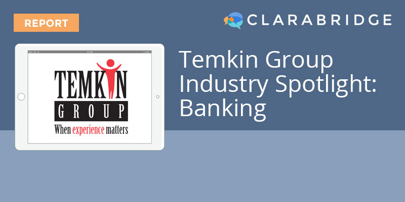 Temkin Group Industry Spotlight: Banking