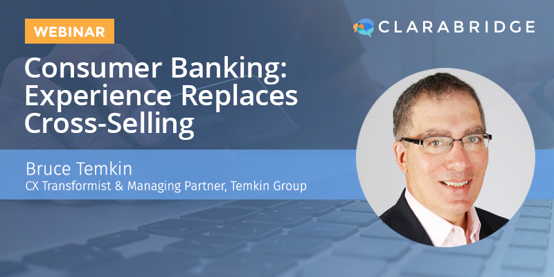 Consumer Banking: Customer Experience Replaces Cross-Selling