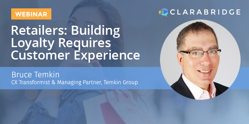 Retailers: Building Loyalty Requires Customer Experience