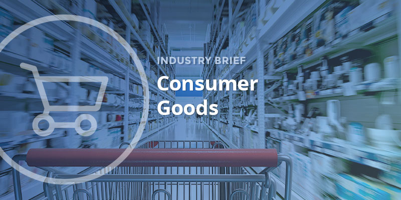 Industry Brief: Consumer Goods
