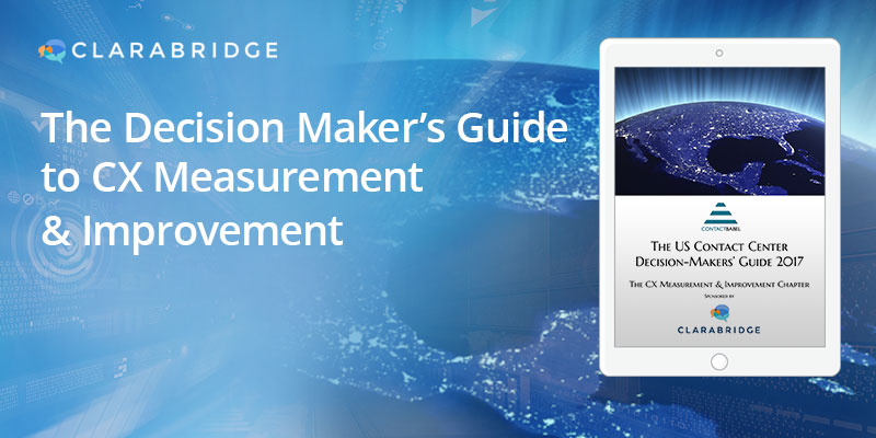 The Decision Maker's Guide to  CX Measurement & Improvement