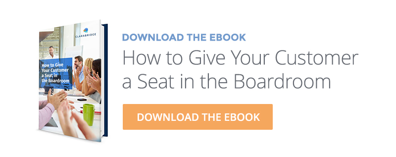Give customer a seat in the boardroom