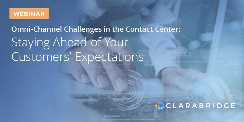 Omni-Channel Challenges in the Contact Center: Staying Ahead of Your Customers' Expectations