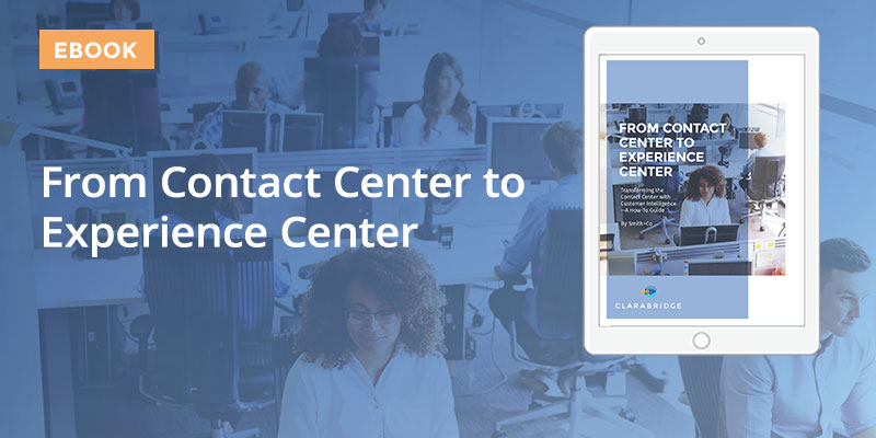 From Contact Center to Experience Center
