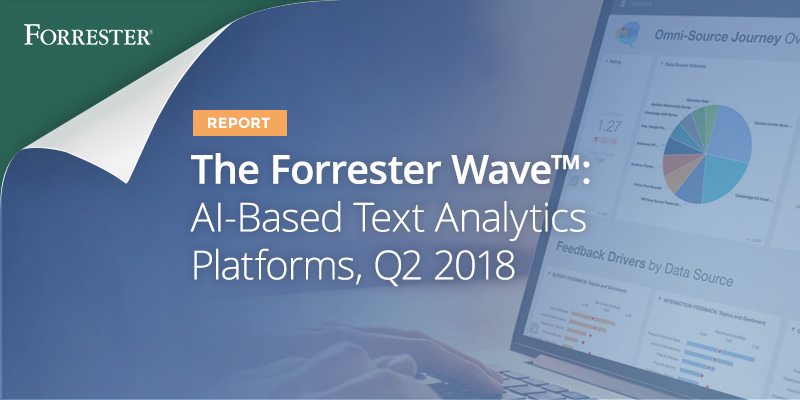 The Forrester Wave™: AI-Based Text Analytics Platforms Report Q2 2018