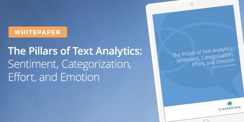 The Pillars of Text Analytics: Sentiment, Categorization, Effort, and Emotion