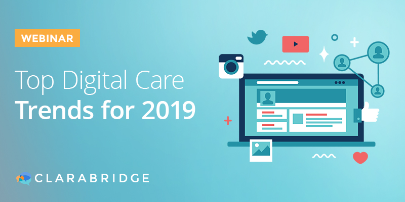 Top Digital Care Trends for 2019