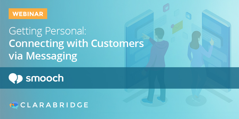 Getting Personal: Connecting with Customers via Messaging