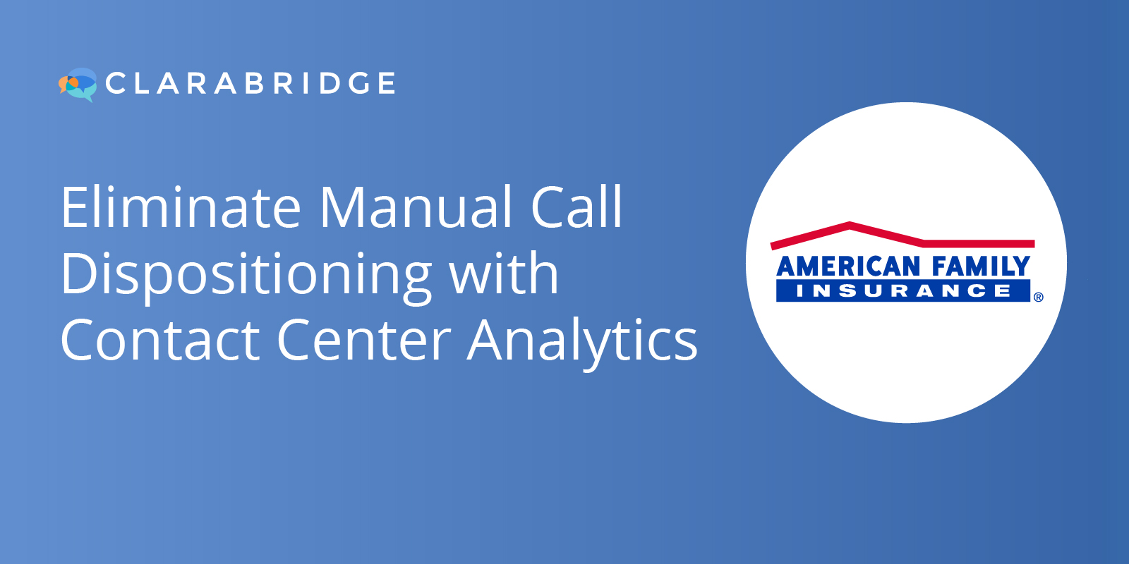 QATC Webinar: Eliminate Manual Call Dispositioning with Contact Center Analytics