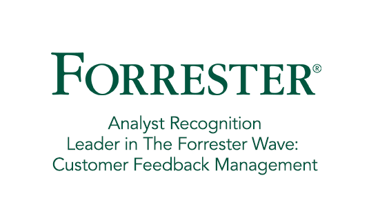 (Analyst Recognition) Leader in The Forrester Wave: Customer Feedback Management