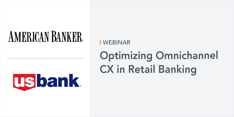 US Bank Optimizing Omnichannel CX in Retail Banking