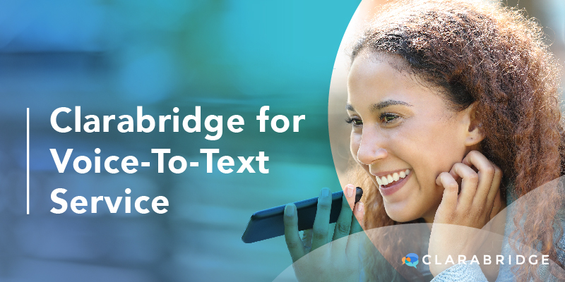 Clarabridge for Voice-To-Text Service