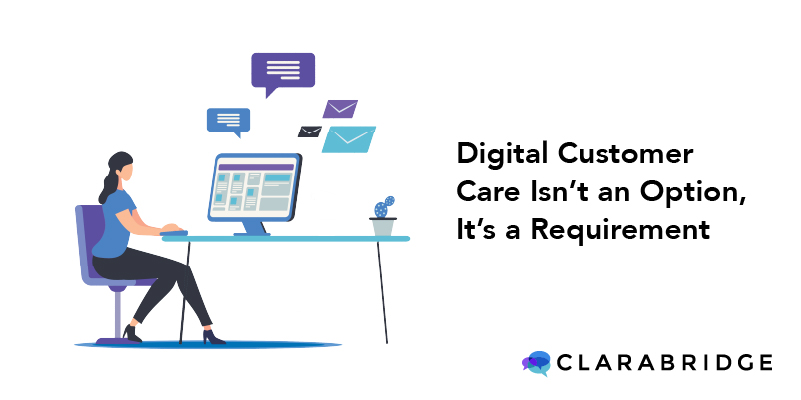 Digital customer care isn't an option, it's a requirement